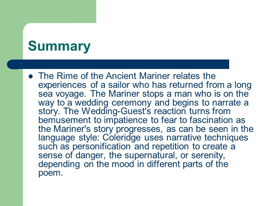 summary of the poem the rime The rime of the ancient mariner by samuel taylor coleridge: summary and critical analysis the rime of the ancient mariner is a typical ballad by samuel taylor coleridge.