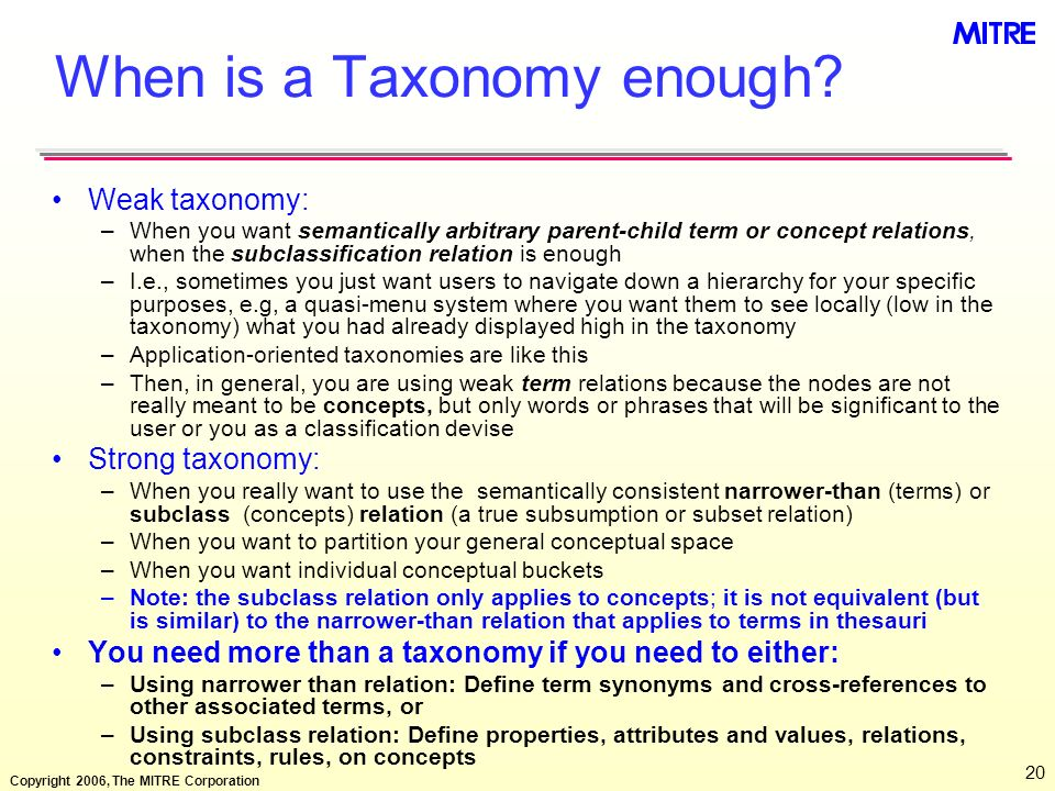 When is a Taxonomy enough