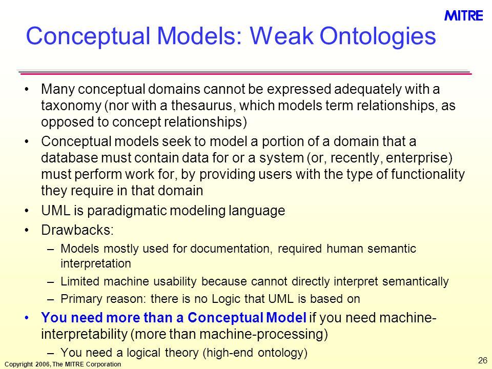 Conceptual Models: Weak Ontologies