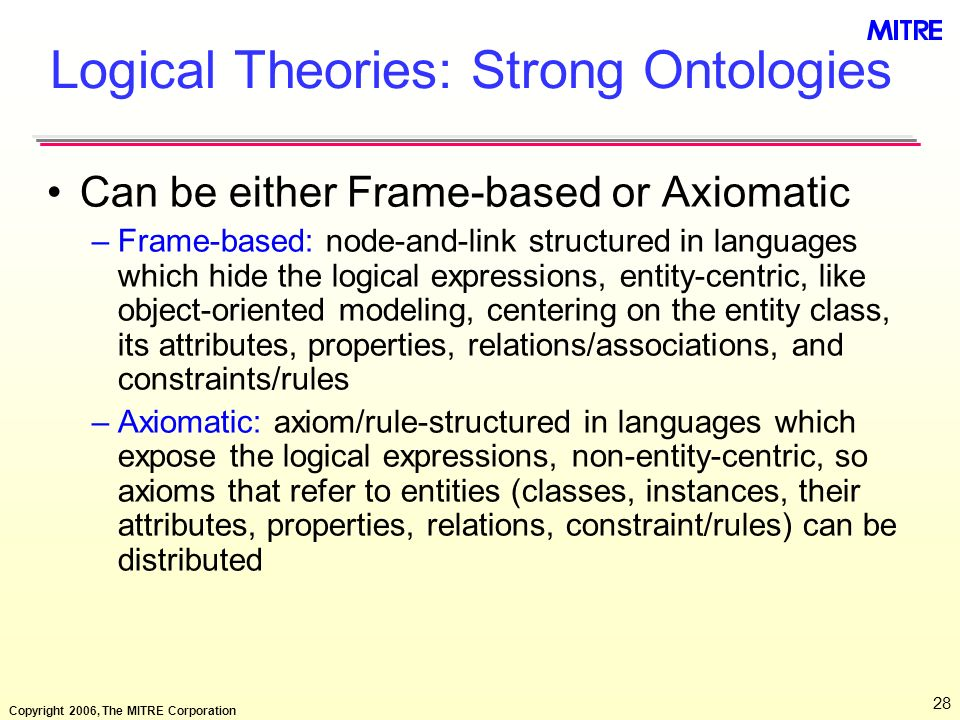 Logical Theories: Strong Ontologies