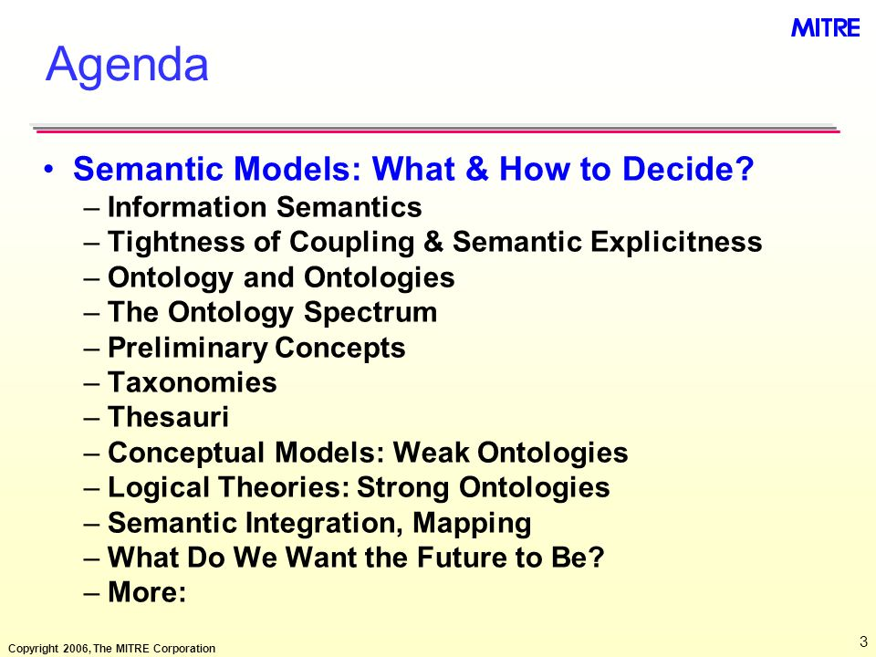 Agenda Semantic Models: What & How to Decide Information Semantics