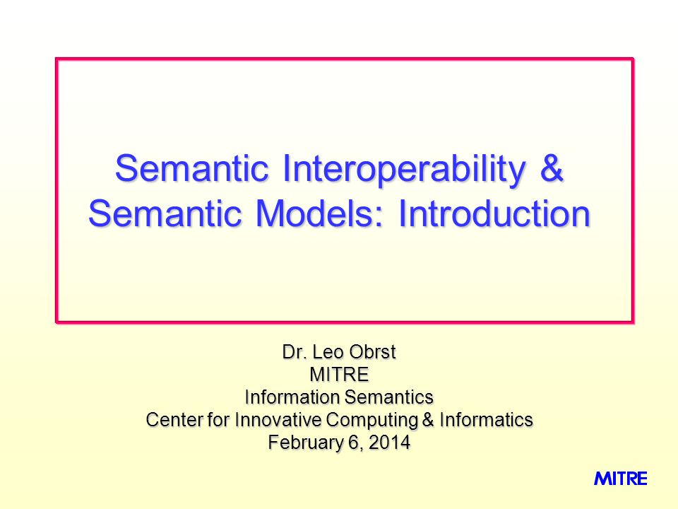 Semantic Interoperability & Semantic Models: Introduction