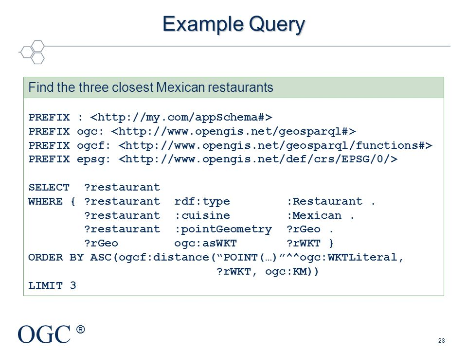 Example Query Find the three closest Mexican restaurants