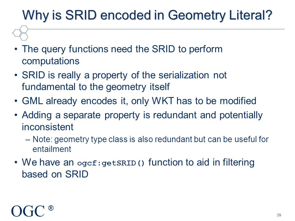 Why is SRID encoded in Geometry Literal