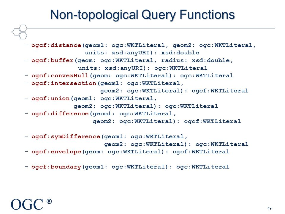 Non-topological Query Functions