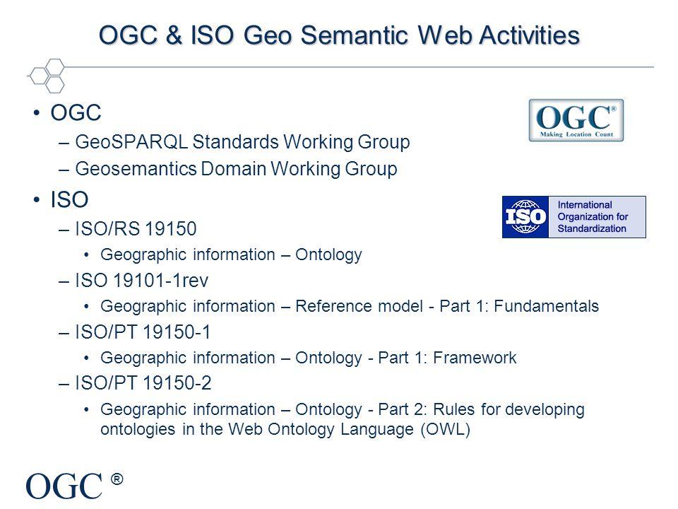 OGC & ISO Geo Semantic Web Activities