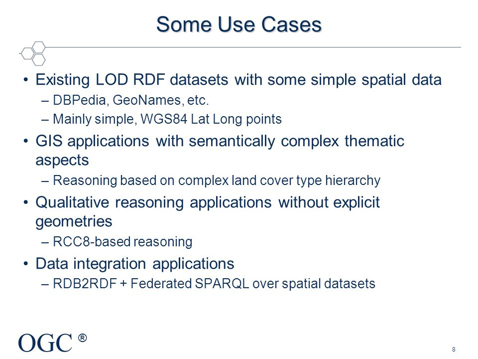 Some Use Cases Existing LOD RDF datasets with some simple spatial data