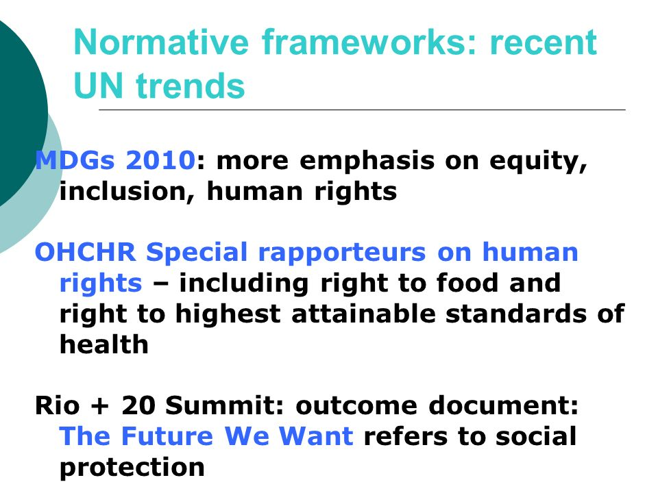 Normative frameworks: recent UN trends