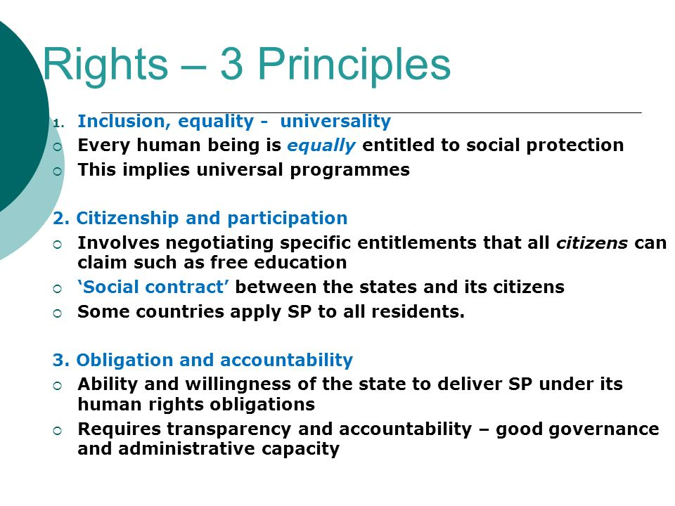 Rights – 3 Principles Inclusion, equality - universality