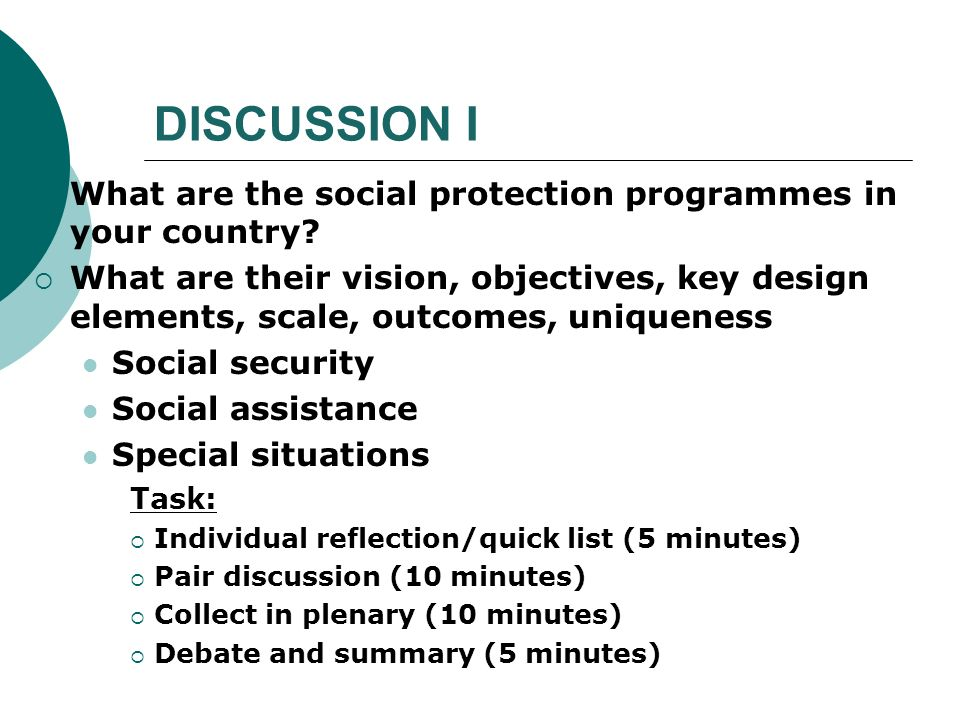 DISCUSSION I What are the social protection programmes in your country