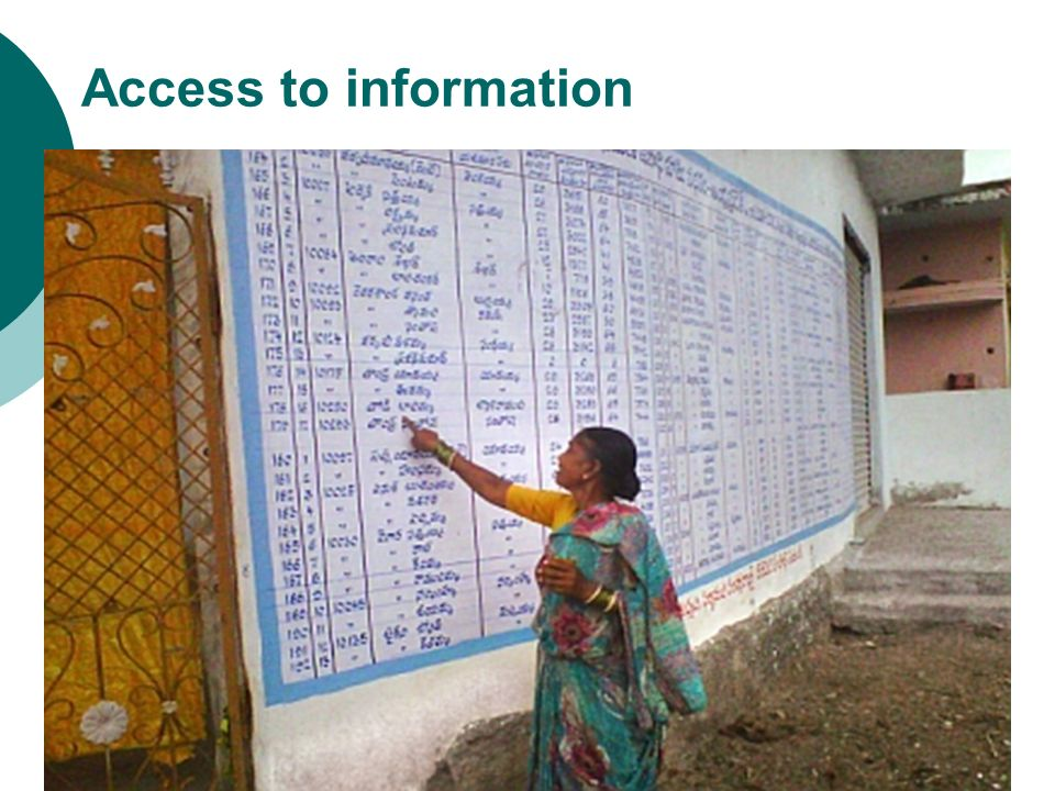 Access to information Source: Writing on the Wall as Appropriate Technology for Transparency. Partnership for Transparency Fund.