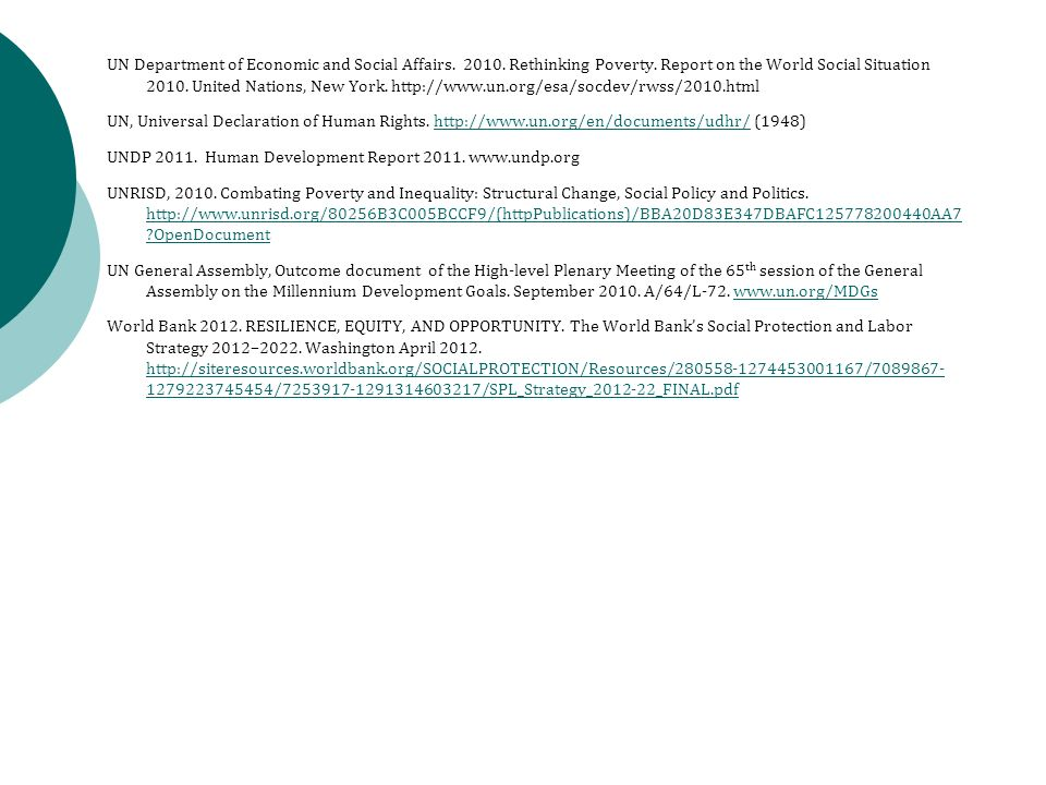 UN Department of Economic and Social Affairs. 2010. Rethinking Poverty