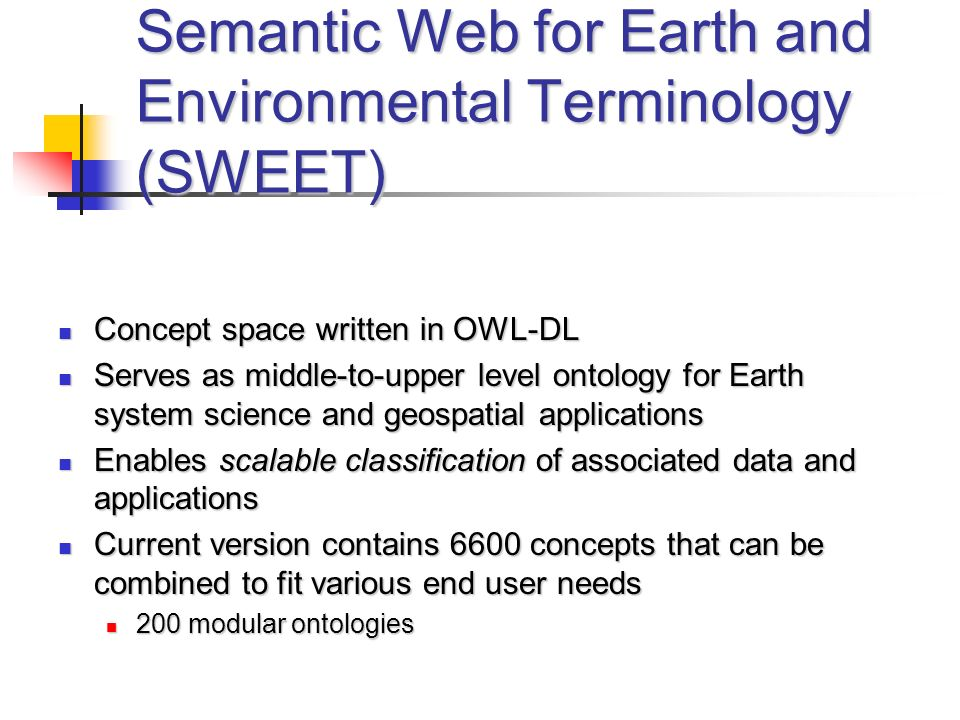 Semantic Web for Earth and Environmental Terminology (SWEET)