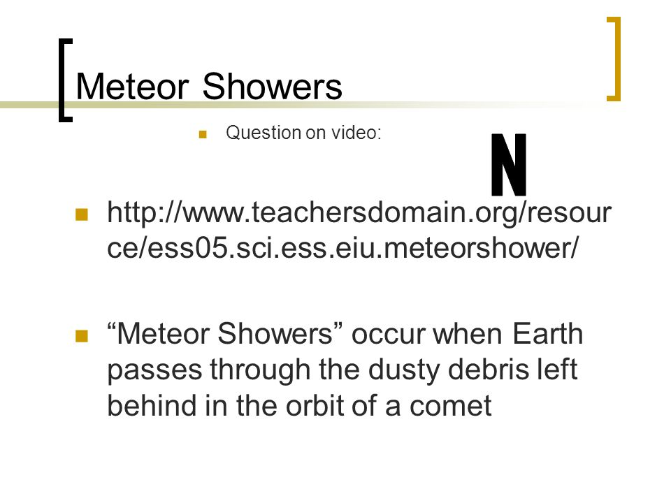 Meteor Showers Question on video: