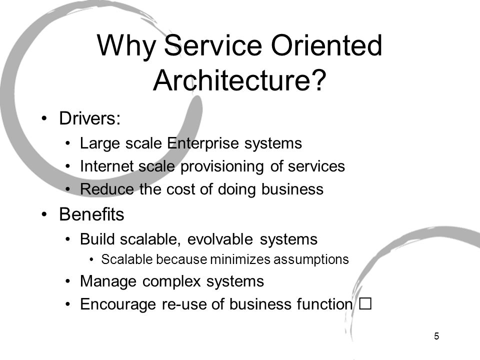 Why Service Oriented Architecture