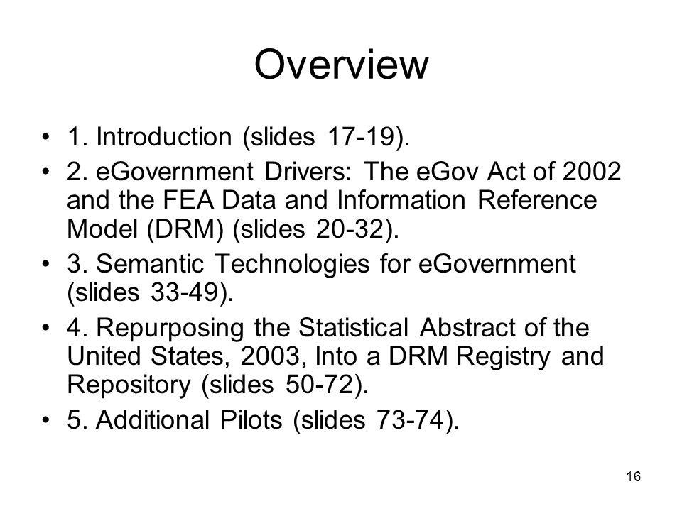 Overview 1. Introduction (slides 17-19).