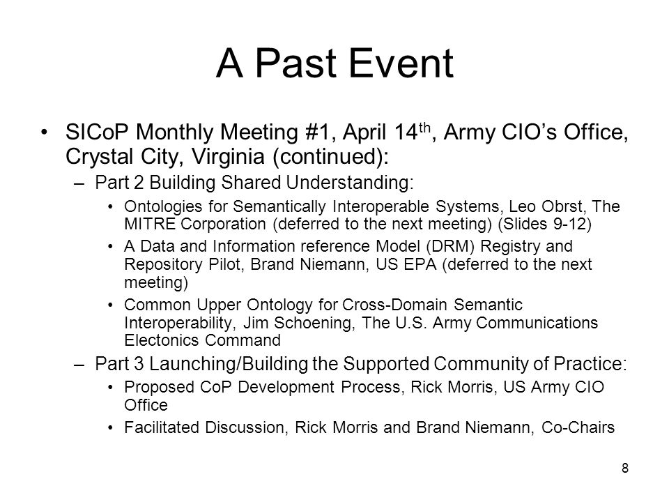 A Past Event SICoP Monthly Meeting #1, April 14th, Army CIO's Office, Crystal City, Virginia (continued):