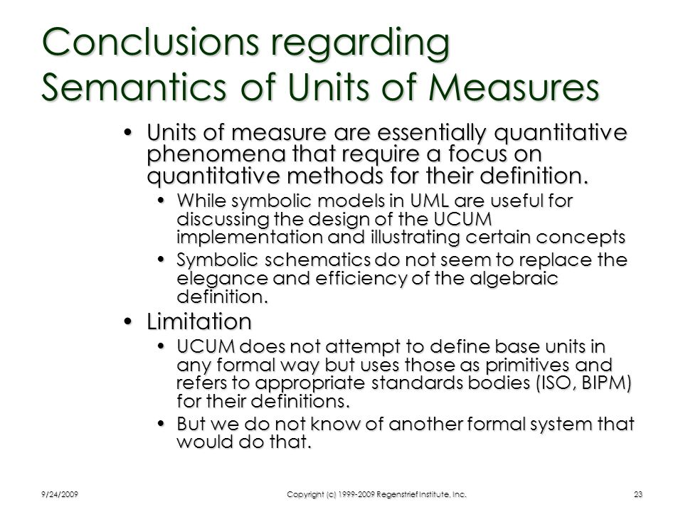 Conclusions regarding Semantics of Units of Measures