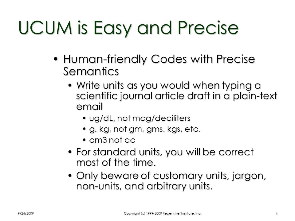 UCUM is Easy and Precise