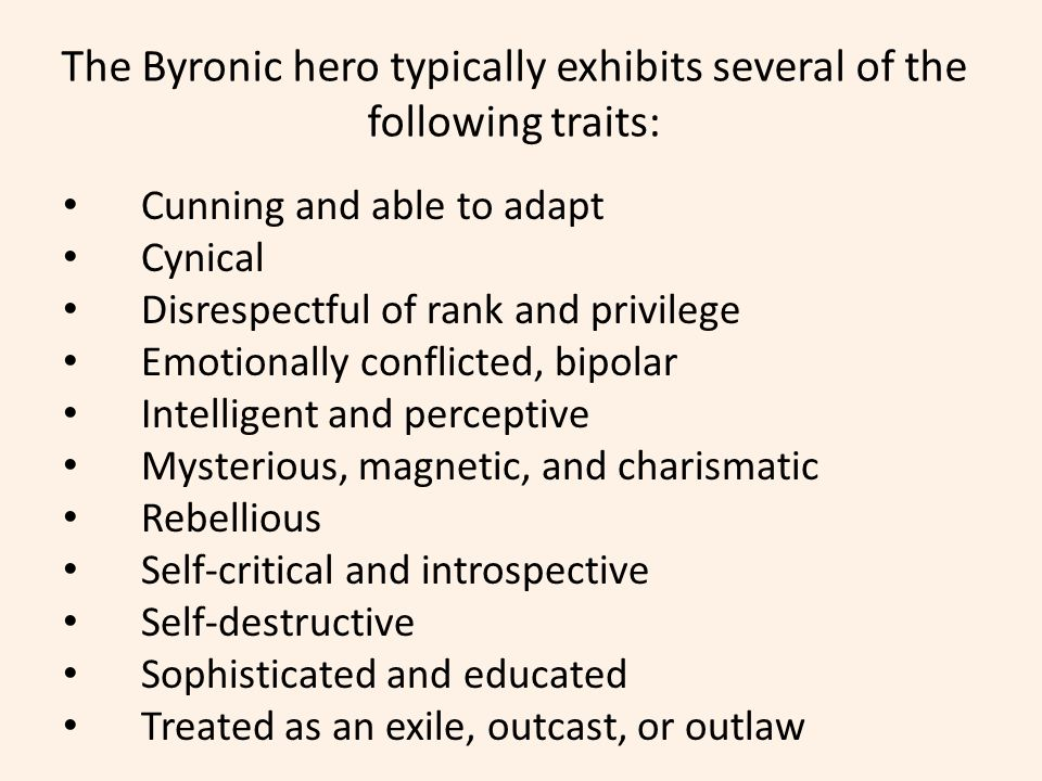 the byronic hero that man of loneliness and mystery ppt  the byronic hero typically exhibits several of the following traits