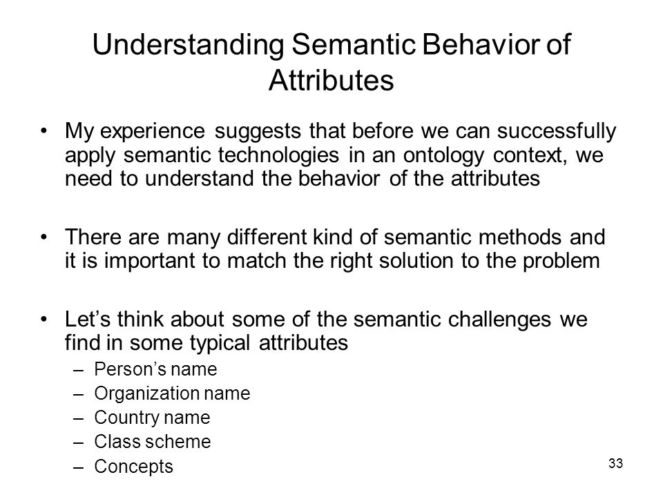 Understanding Semantic Behavior of Attributes