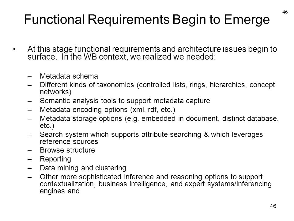 Functional Requirements Begin to Emerge