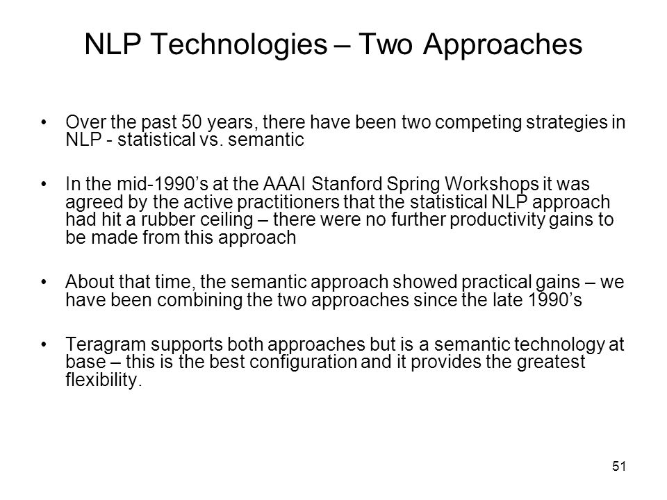 NLP Technologies – Two Approaches