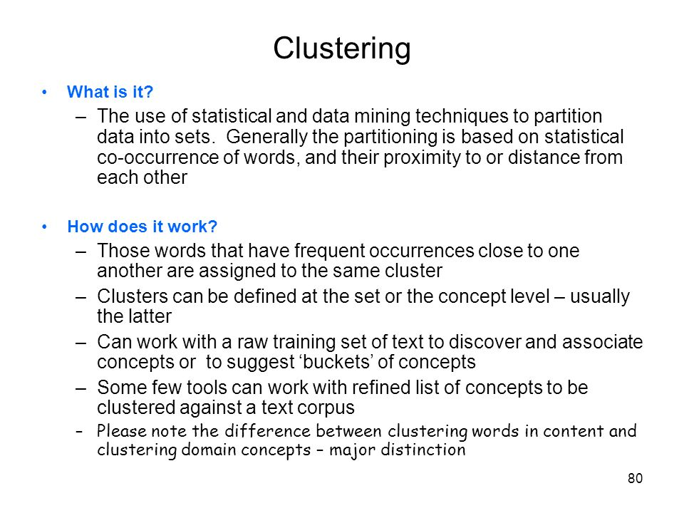 Clustering What is it