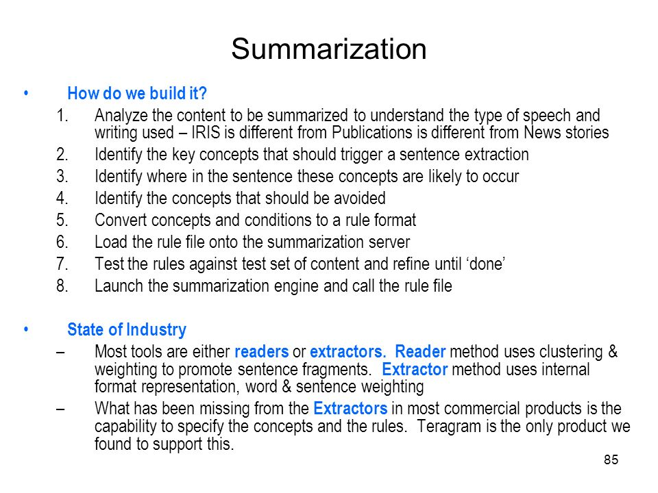 Summarization How do we build it