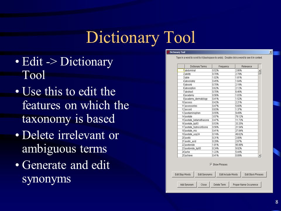 Dictionary Tool Edit -> Dictionary Tool
