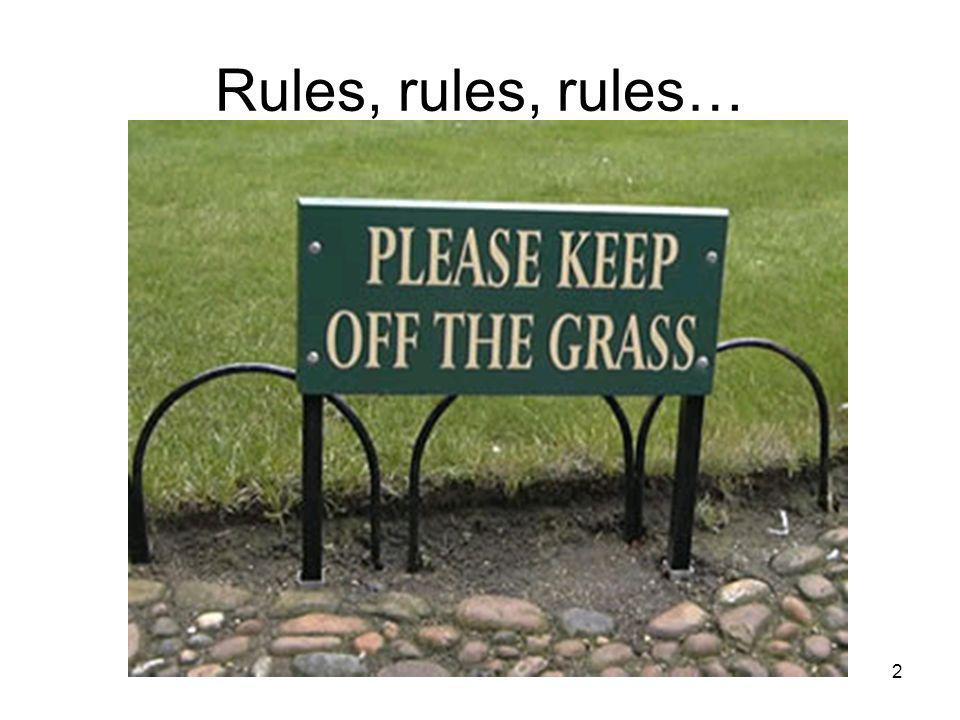 Rules, rules, rules…