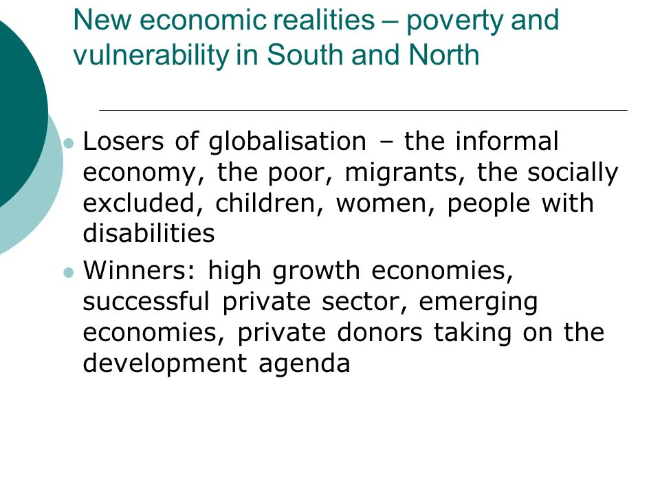 New economic realities – poverty and vulnerability in South and North