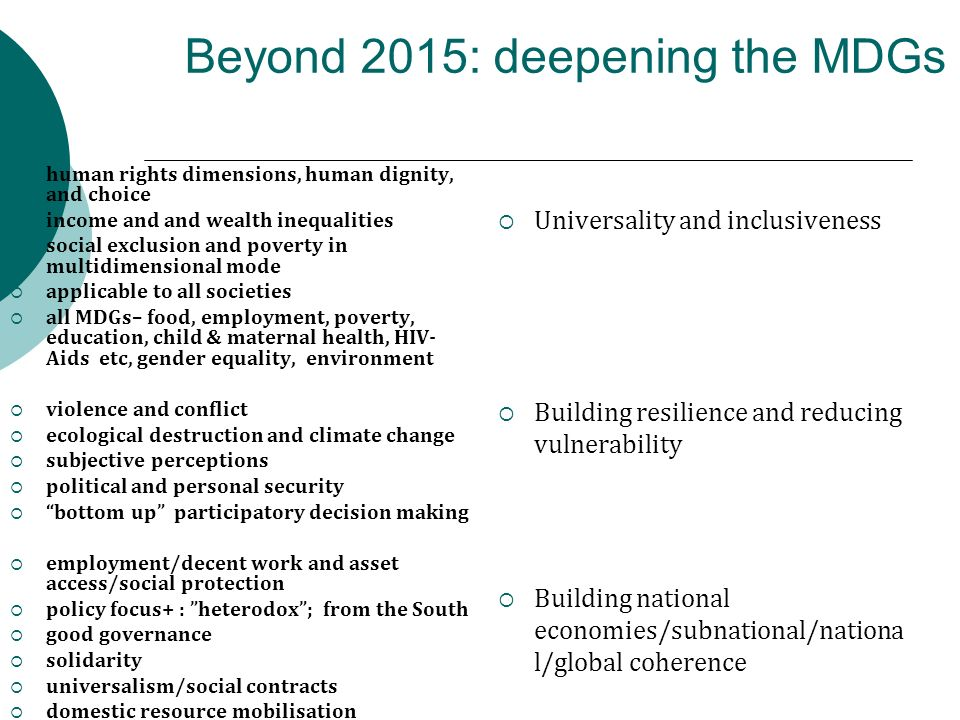 Beyond 2015: deepening the MDGs