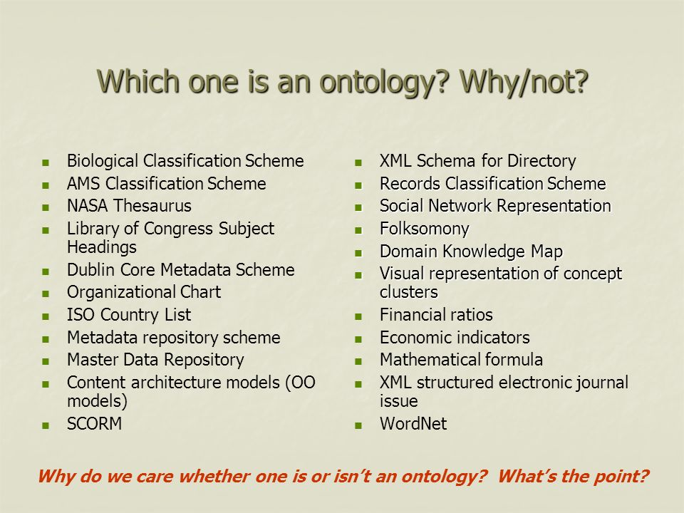 Which one is an ontology Why/not