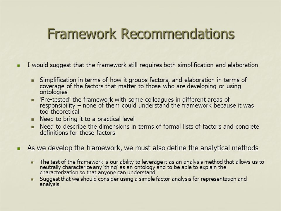 Framework Recommendations