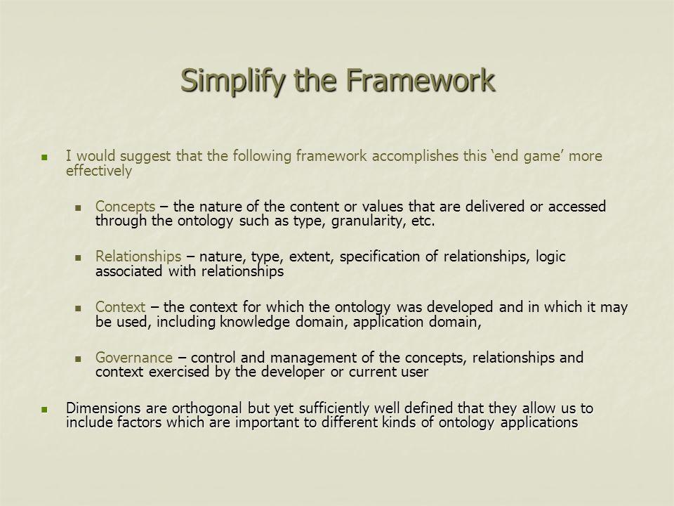 Simplify the Framework