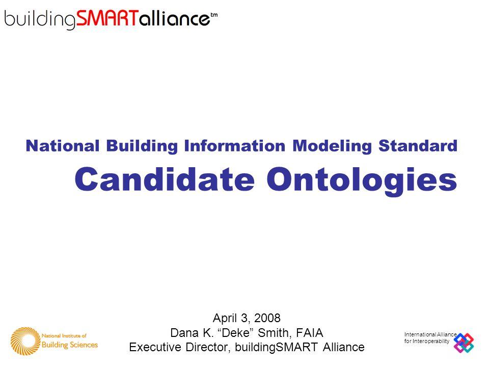National Building Information Modeling Standard Candidate Ontologies