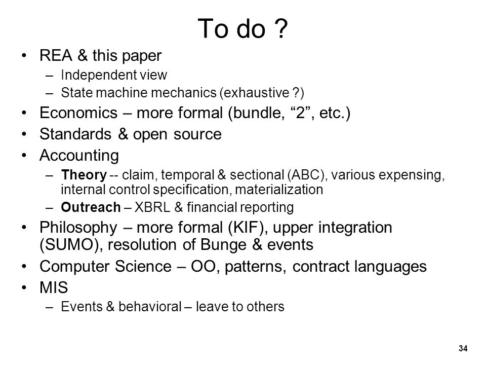 To do REA & this paper Economics – more formal (bundle, 2 , etc.)