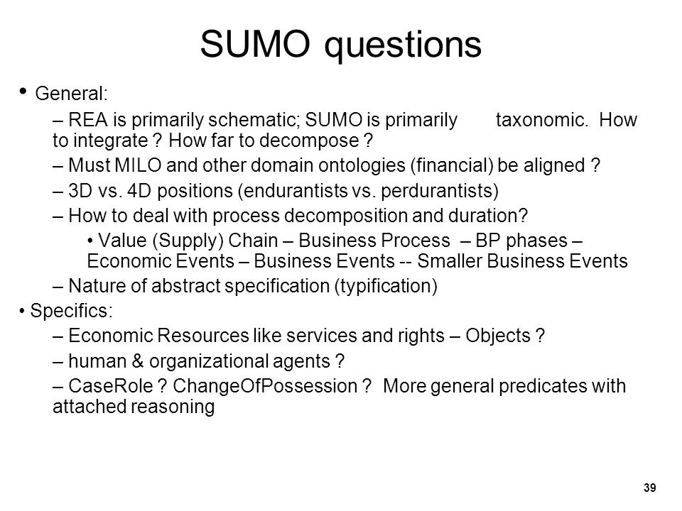 SUMO questions General: