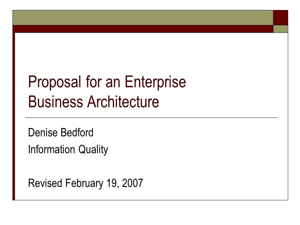 Proposal for an Enterprise Business Architecture