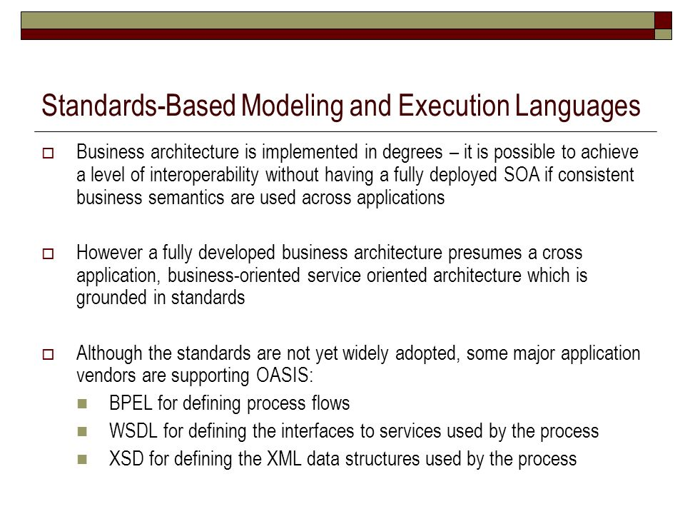 Standards-Based Modeling and Execution Languages
