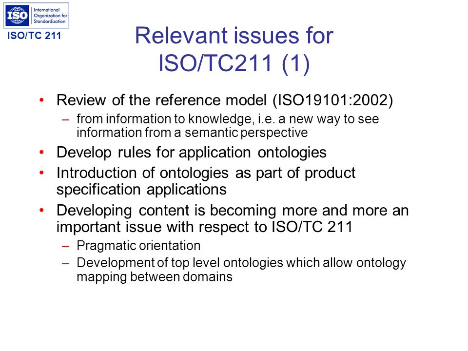 Relevant issues for ISO/TC211 (1)