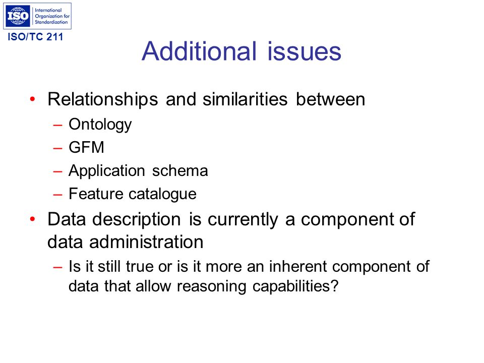 Additional issues Relationships and similarities between