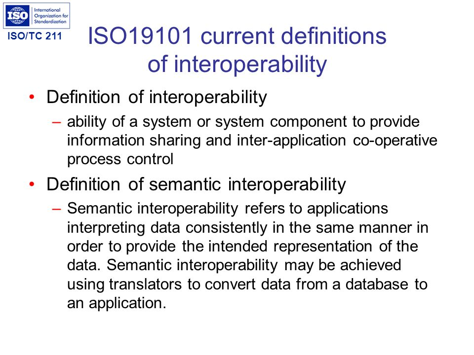 ISO19101 current definitions of interoperability
