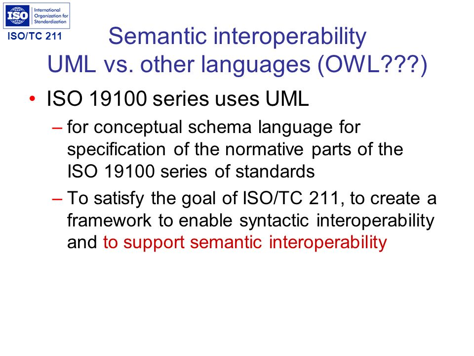 Semantic interoperability UML vs. other languages (OWL )