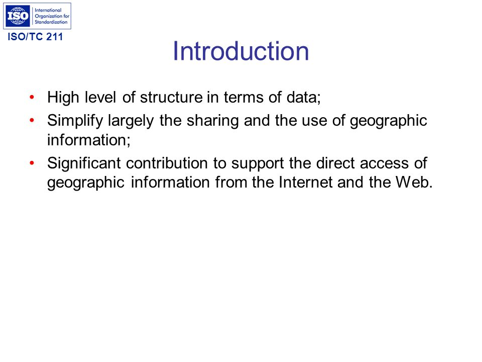 Introduction High level of structure in terms of data;