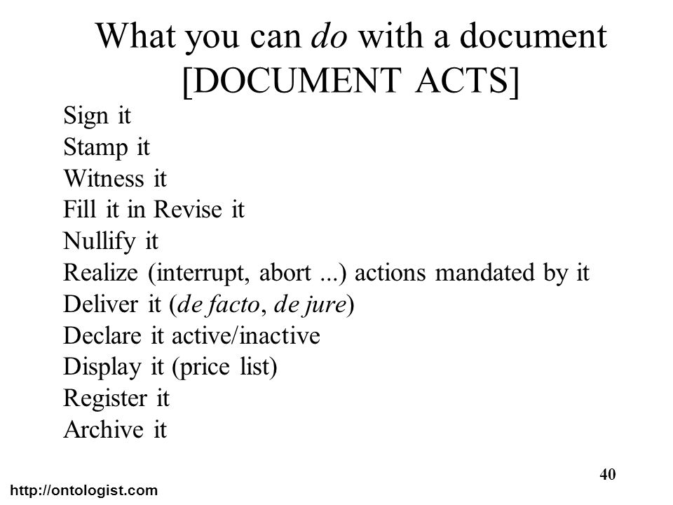 What you can do with a document [DOCUMENT ACTS]