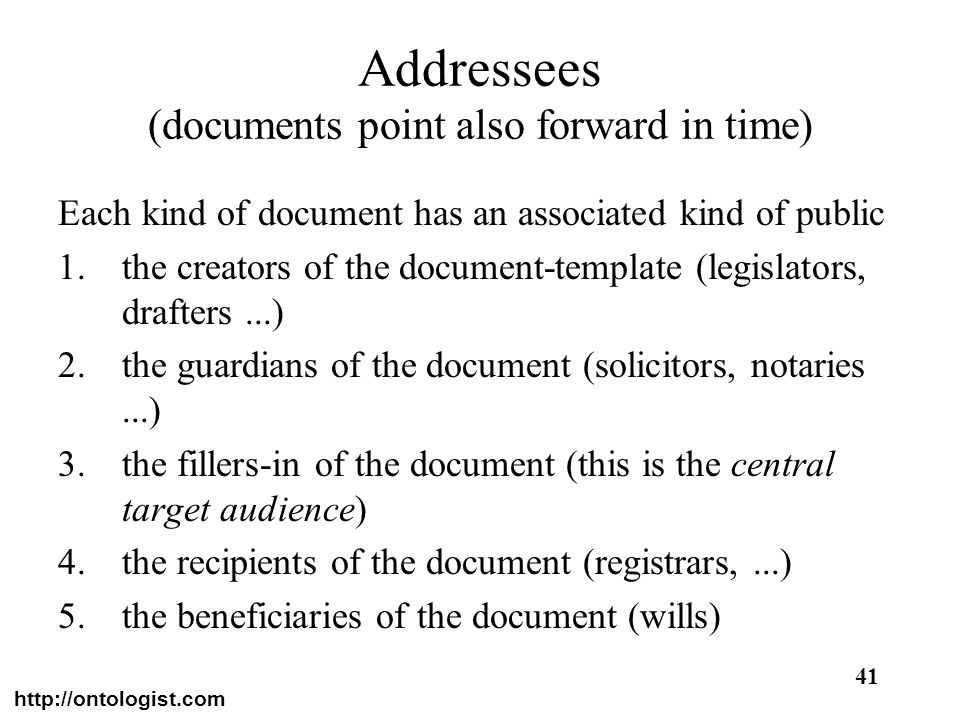 Addressees (documents point also forward in time)