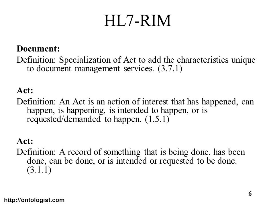 HL7-RIM Document: Definition: Specialization of Act to add the characteristics unique to document management services. (3.7.1)