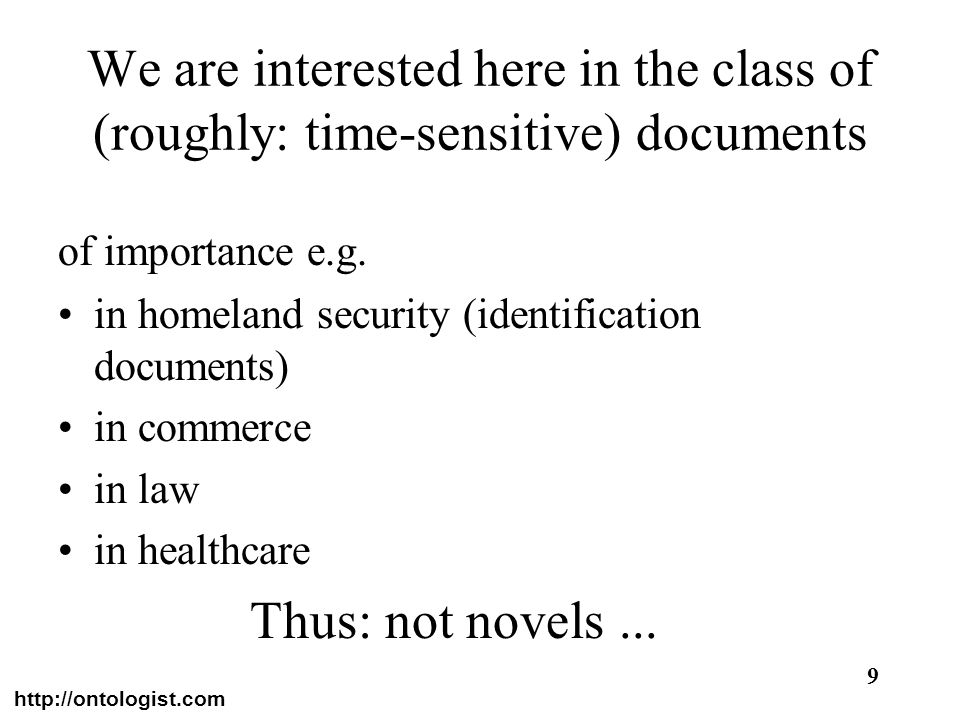 We are interested here in the class of (roughly: time-sensitive) documents